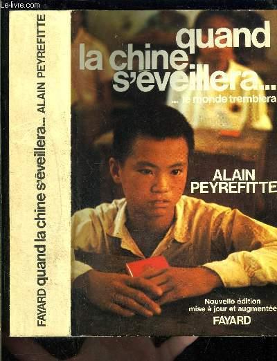 QUAND LA CHINE S EVEILLERA...LE MONDE TREMBLERA