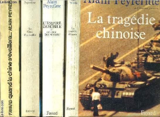 1 LOT DE 4 LIVRES: QUAND LA CHINE S EVEILLERA...LE MONDE TREMBLERA- LA CHINE S EST EVEILLEE- L EMPIRE IMMOBILE OU LE CHOC DES MONDES- LA TRAGEDIE CHINOISE.