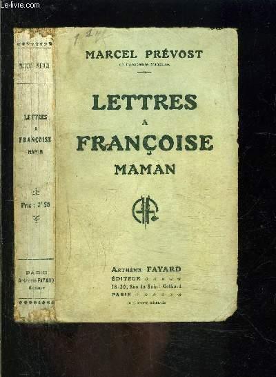 LETTRES A FRANCOISE MAMAN