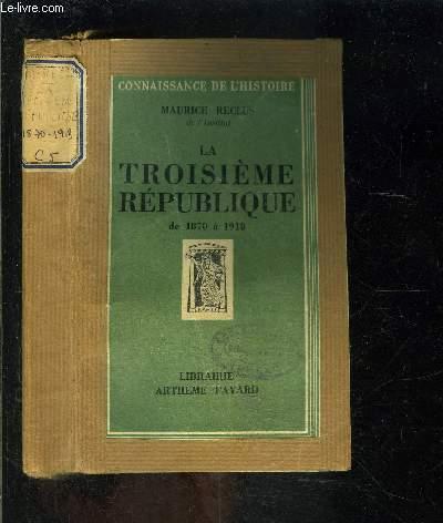 LA TROISIEME REPUBLIQUE DE 1870 A 1918