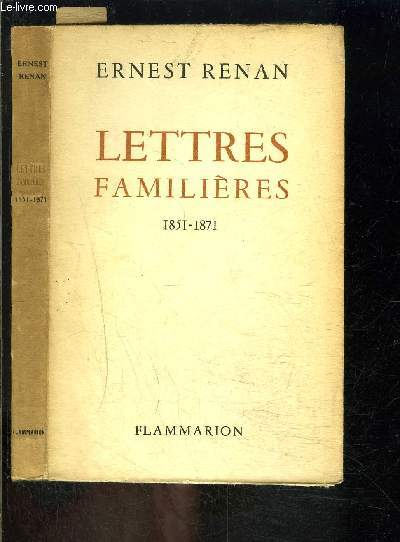 LETTRES FAMILIERES- 1851-1871