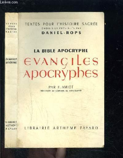 LA BIBLE APOCRYPHE- EVANGILES APOCRYPHES
