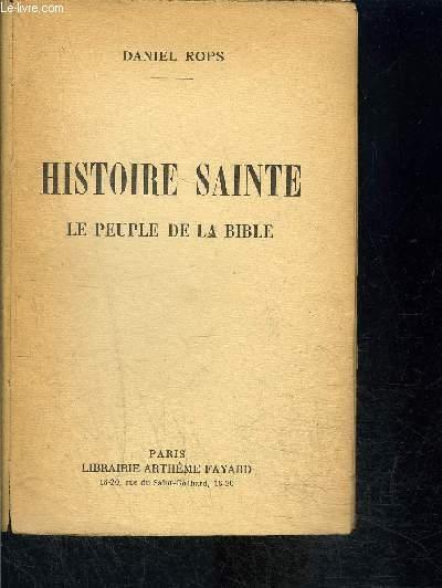 HISTOIRE SAINTE- LE PEUPLE DE LA BIBLE