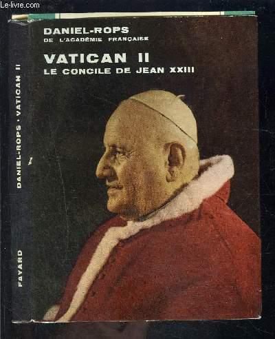 VATICAN II- LE CONCILE DE JEAN XXIII