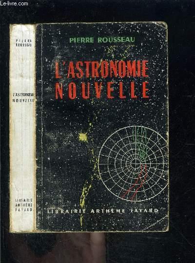 L ASTRONOMIE NOUVELLE