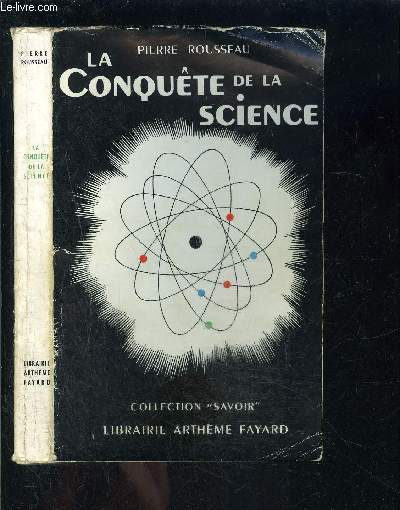 LA CONQUETE DE LA SCIENCE