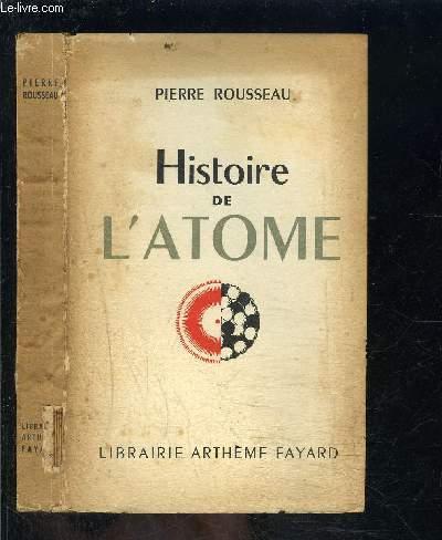 HISTOIRE DE L ATOME