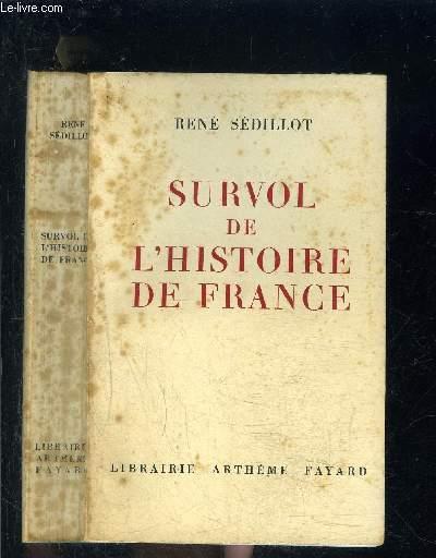 SURVOL DE L HISTOIRE DE FRANCE