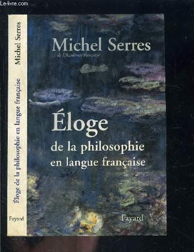 ELOGE DE LA PHILOSOPHIE EN LANGUE FRANCAISE