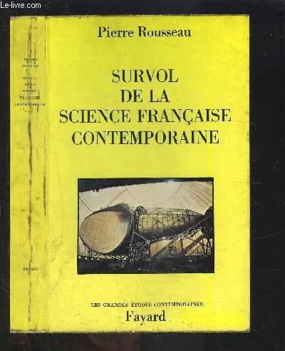 SURVOL DE LA SCIENCE FRANCAISE CONTEMPORAINE