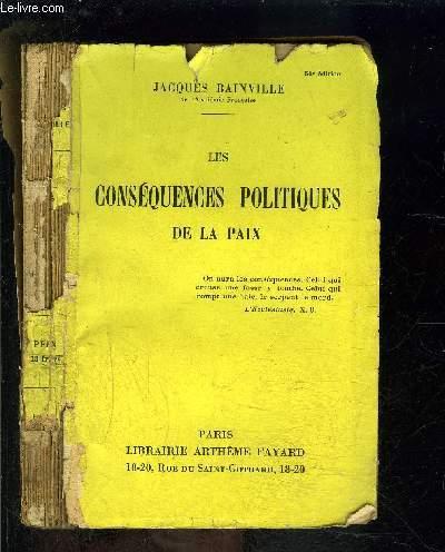 LES CONSEQUENCES POLITIQUES DE LA PAIX- VENDU EN L ETAT