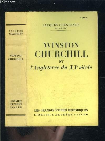 WINSTON CHURCHILL ET L ANGLETERRE DU XXe SIECLE