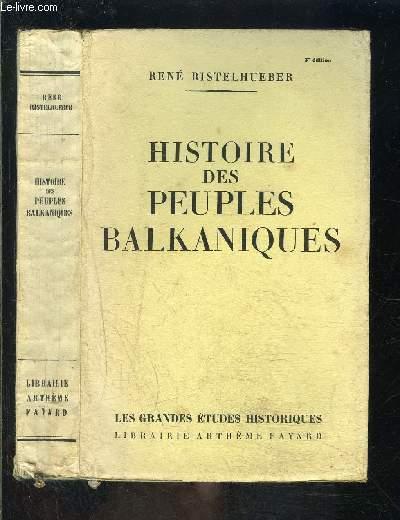 HISTOIRE DES PEUPLES BALKANIQUES