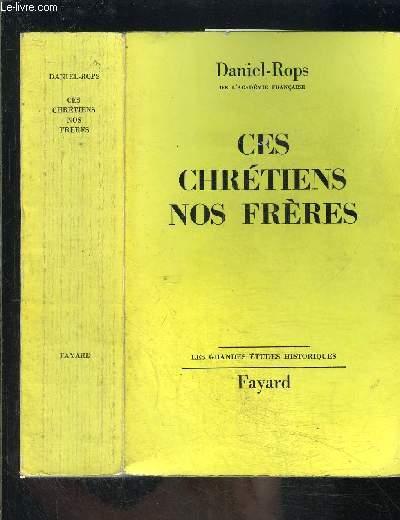 CES CHRETIENS NOS FRERES