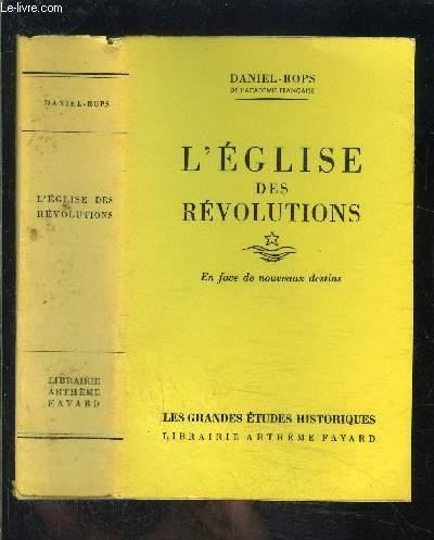 L EGLISE DES REVOLUTIONS- EN FACE DE NOUVEAUX DESTINS