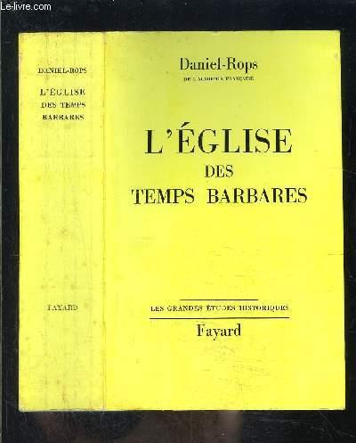 L EGLISE DES TEMPS BARBARES