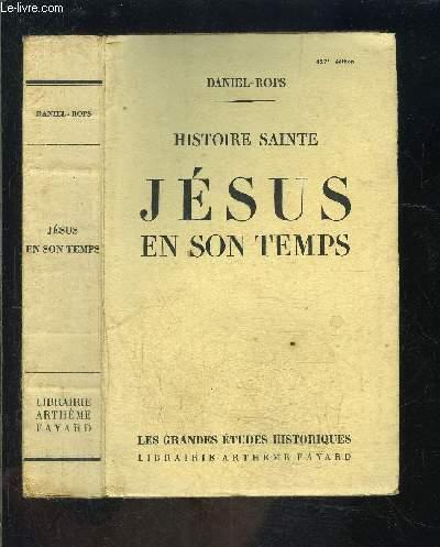 HISTOIRE SAINTE- JESUS EN SON TEMPS