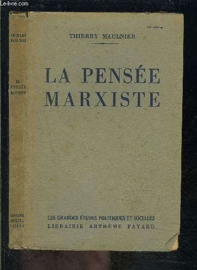 LA PENSEE MARXISTE