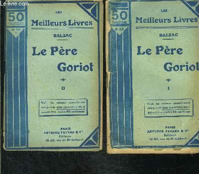 LE PERE GORIOT- 2 TOMES EN 2 VOLUMES