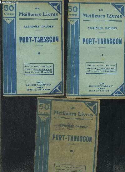 PORT TARASCON- 3 TOMES EN 3 VOLUMES- 1- 2- 3