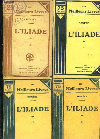 L ILIADE- 4 TOMES EN 4 VOLUMES- 1 à 4