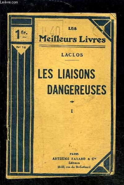 LES LIAISONS DANGEREUSES- TOME 1 vendu seul