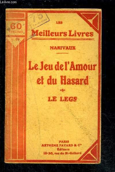 LE JEU DE L AMOUR ET DU HASARD- LE LEGS- COMEDIE EN 1 ACTE