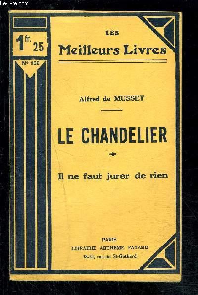 LE CHANDELIER- IL NE FAUT JURER DE RIEN