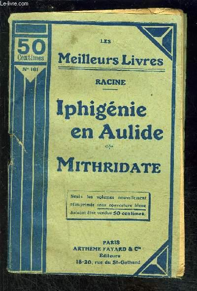 IPHIGENIE EN AULIDE- MITHRIDATE