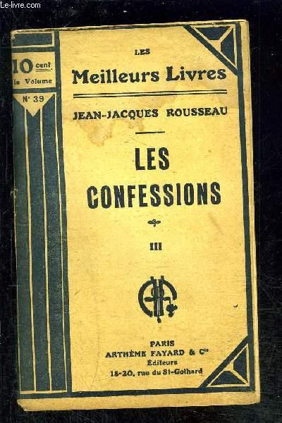LES CONFESSIONS- TOME 3- vendu seul