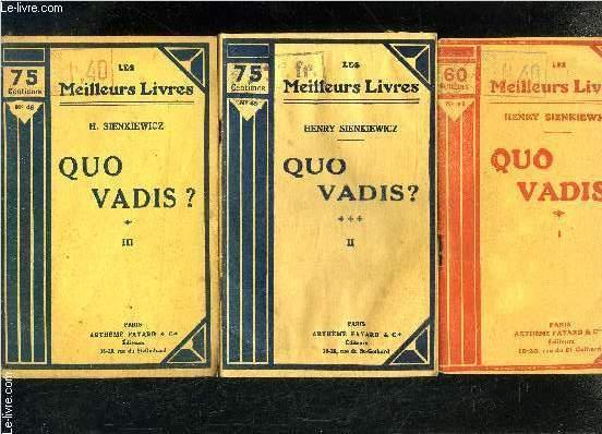 QUO VADIS?- 3 TOMES EN 3 VOLUMES
