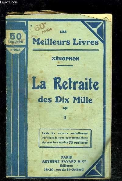 LA RETRAITE DES DIX MILLE- TOME 1 vendu seul