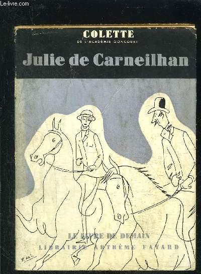 JULIE DE CARNEILHAN- LE LIVRE DE DEMAIN Nouvelle Série N°1