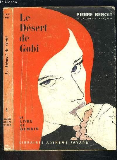 LE DESERT DE GOBI- LE LIVRE DE DEMAIN N°6