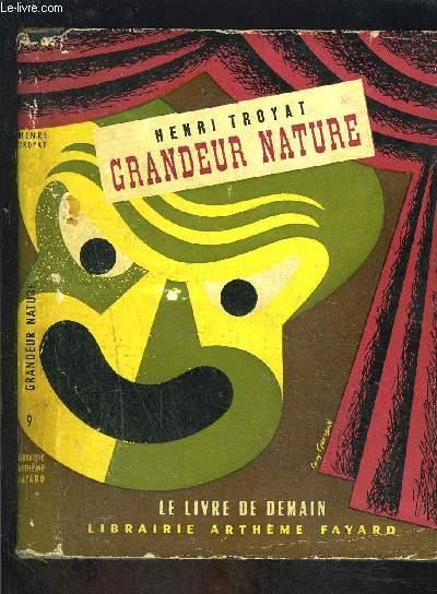 GRANDEUR NATURE- LE LIVRE DE DEMAIN 9