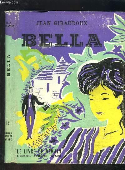 BELLA- LE LIVRE DE DEMAIN N°16 - Nouvelle série