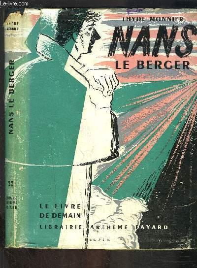 NANS LE BERGER- LE LIVRE DE DEMAIN N°22 - Nouvelle série