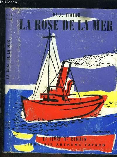 LA ROSE DE LA MER- LE LIVRE DE DEMAIN N°31