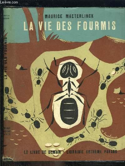 LA VIE DES FOURMIS- LE LIVRE DE DEMAIN N°40