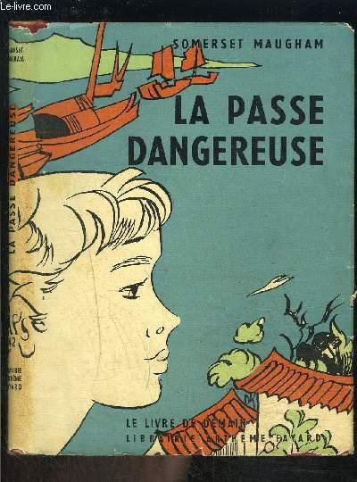 LA PASSE DANGEREUSE- LE LIVRE DE DEMAIN N°42- Série étrangère