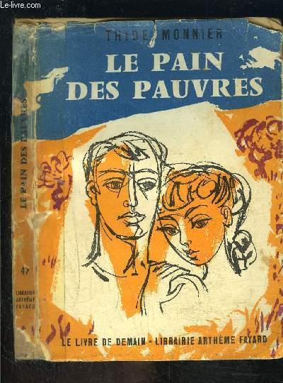 LE PAIN DES PAUVRES- LE LIVRE DE DEMAIN N°47