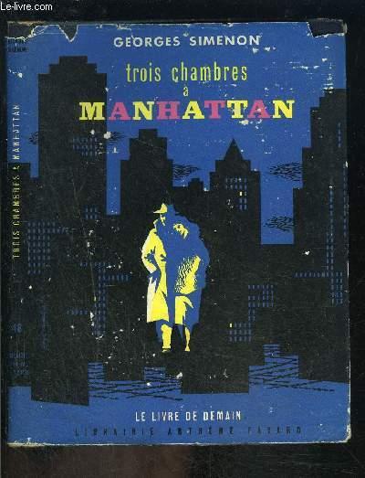 TROIS CHAMBRES A MANHATTAN- LE LIVRE DE DEMAIN N°48