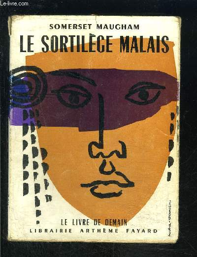 LE SORTILEGE MALAIS- LE LIVRE DE DEMAIN N°49