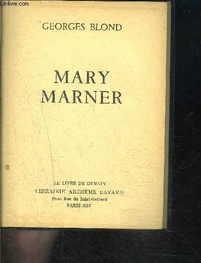 MARY MARNER- LE LIVRE DE DEMAIN