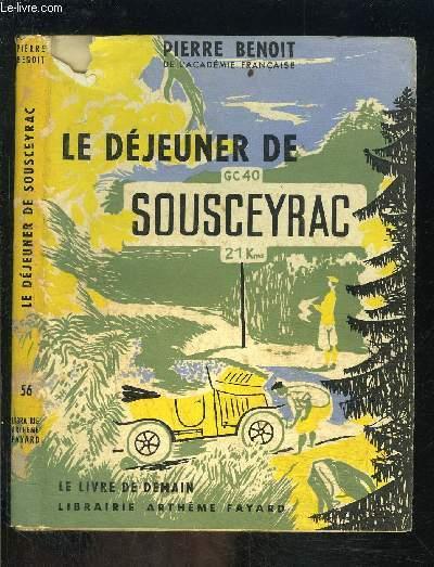 LE DEJEUNER DE SOUSCEYRAC- LE LIVRE DE DEMAIN N°56