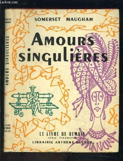 AMOURS SINGULIERES- LE LIVRE DE DEMAIN N°63- Série étrangère