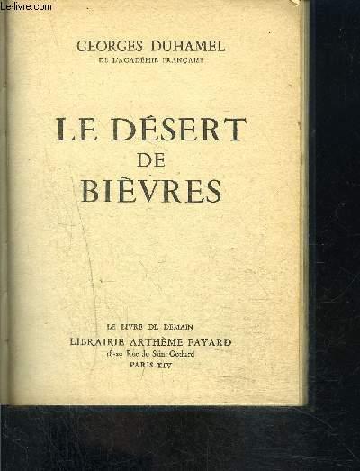 LE DESERT DE BIEVRES- LE LIVRE DE DEMAIN