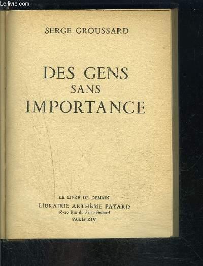 DES GENS SANS IMPORTANCE- LE LIVRE DE DEMAIN