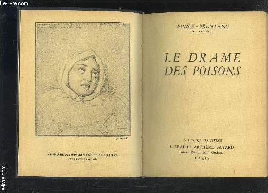 LE DRAME DES POISONS- L HISTOIRE ILLUSTREE