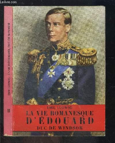 LA VIE ROMANESQUE D EDOUARD- DUC DE WINDSOR- L HISTOIRE ILLUSTREE N°11
